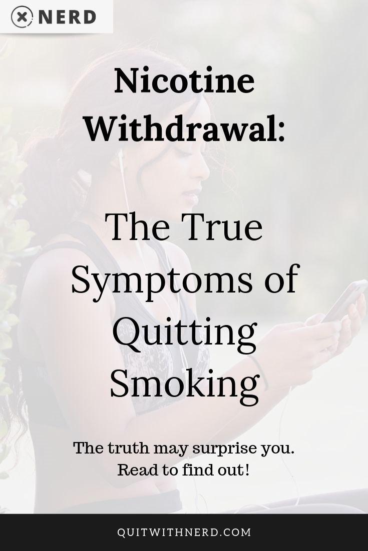 Nicotine Withdrawal - The True Symptoms of Quitting Smoking by Quit With Nerd